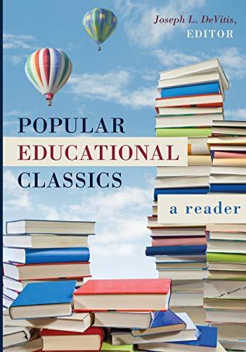 9781433128332: Popular Educational Classics: A Reader