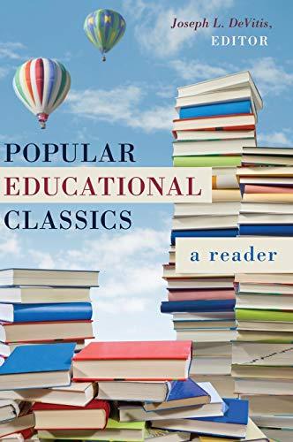 9781433128349: Popular Educational Classics: A Reader