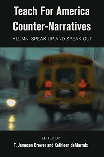 9781433128769: Teach For America Counter-Narratives: Alumni Speak Up and Speak Out (Black Studies and Critical Thinking)