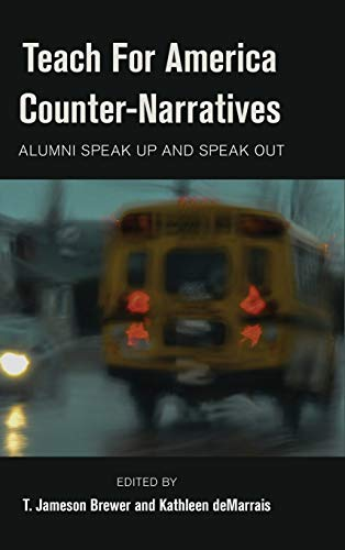9781433128776: Teach For America Counter-Narratives: Alumni Speak Up and Speak Out (Black Studies and Critical Thinking)