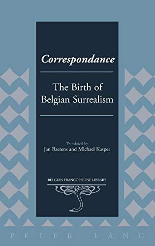 9781433129384: Correspondance: The Birth of Belgian Surrealism
