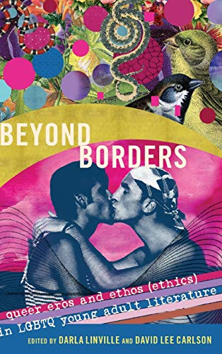 9781433129544: Beyond Borders: Queer Eros and Ethos (Ethics) in LGBTQ Young Adult Literature (Gender and Sexualities in Education)