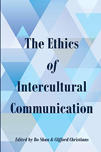 9781433129612: The Ethics of Intercultural Communication (Intersections in Communications and Culture)