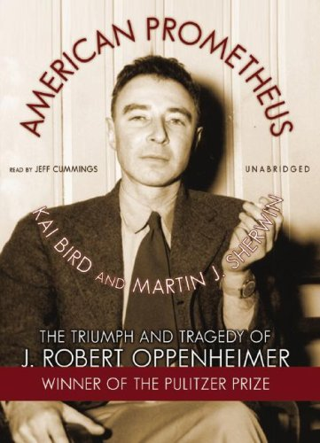 9781433200113: American Prometheus: The Triumph and Tragedy of J. Robert Oppenheimer