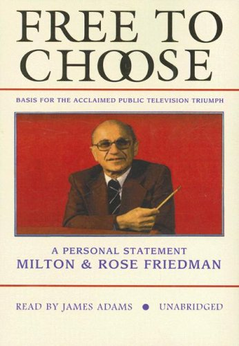 9781433200168: Free to Choose: A Personal Statement