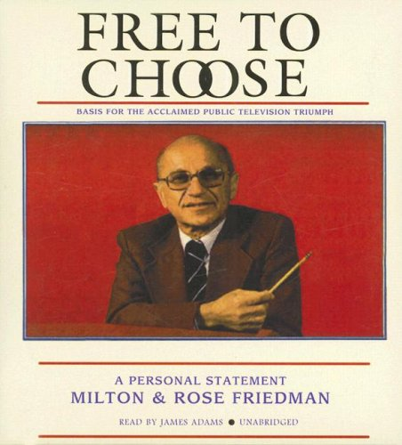 9781433200175: Free to Choose: A Personal Statement