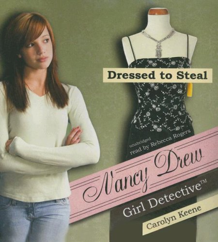 9781433200380: Dressed to Steal (Nancy Drew: All New Girl Detective #22)