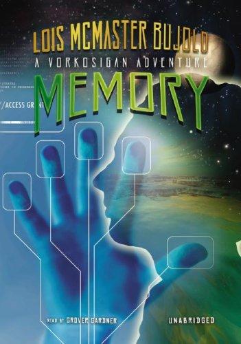 Memory (Miles Vorkosigan Adventures): Lois McMaster Bujold