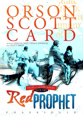 Red Prophet (Tales of Alvin Maker, Book 2): Orson Scott Card