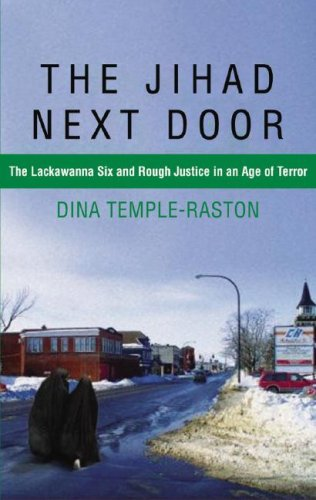 9781433202018: The Jihad Next Door: The Lackawanna Six and Rough Justice in the Age of Terror
