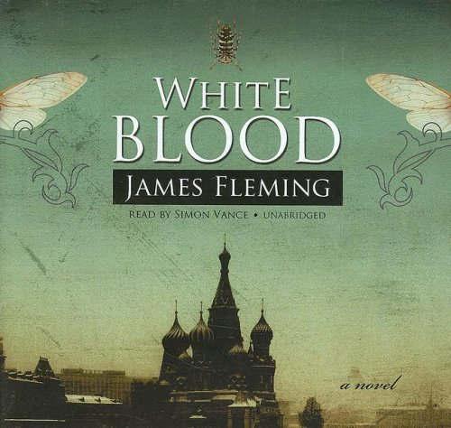 White Blood -: James Fleming