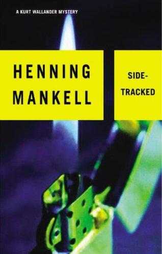 9781433202780: Sidetracked (A Kurt Wallander Mystery)(Library Binder)