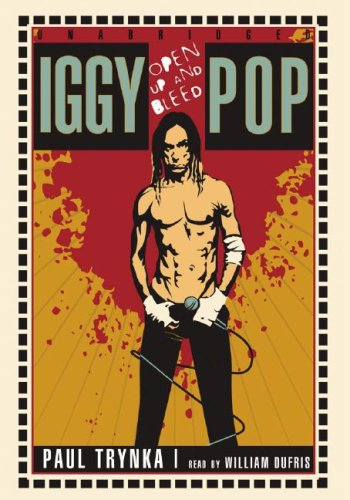 9781433202957: Iggy Pop: Open Up and Bleed