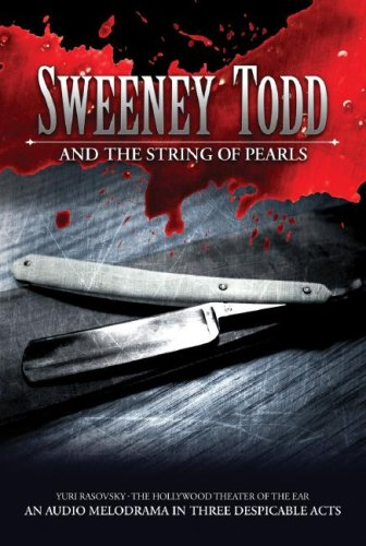 Sweeney Todd and the String of Pearls: Yuri Rasovsky