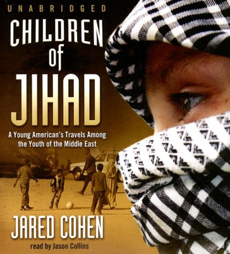 9781433203787: Children of Jihad: Journeys into the Heart and Minds of Middle-Eastern Youths