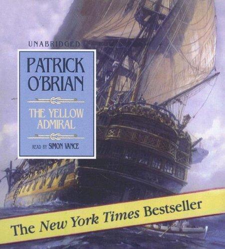 Aubrey-Maturin: The Yellow Admiral