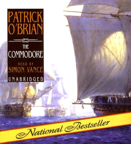 The Commodore (Aubrey-Maturin) (1433204355) by Patrick O'Brian