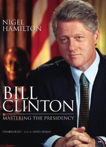 9781433204920: Bill Clinton: Mastering the Presidency