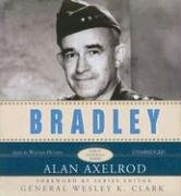 Bradley: A Biography | Great Generals Series: Axelrod, Alan