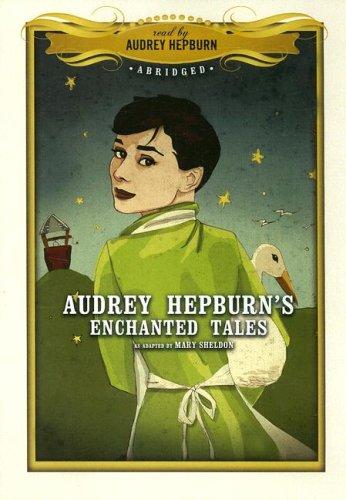 9781433205613: Audrey Hepburn's Enchanted Tales