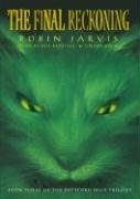 The Final Reckoning (The Deptford Mice, Book 3) (1433205750) by Robin Jarvis
