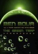 The Green Trap: Bova, Ben