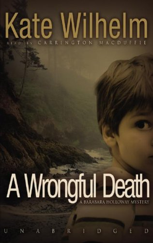 A Wrongful Death: A Barbara Holloway Novel (Barbara Holloway Novels) (9781433206382) by Kate Wilhelm