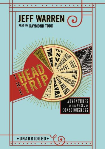 9781433206771: The Head Trip: Adventures on the Wheel of Consciousness