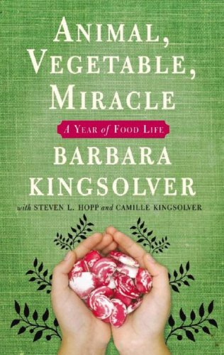9781433207327: Animal, Vegetable, Miracle: A Year of Food Life, Library Edition