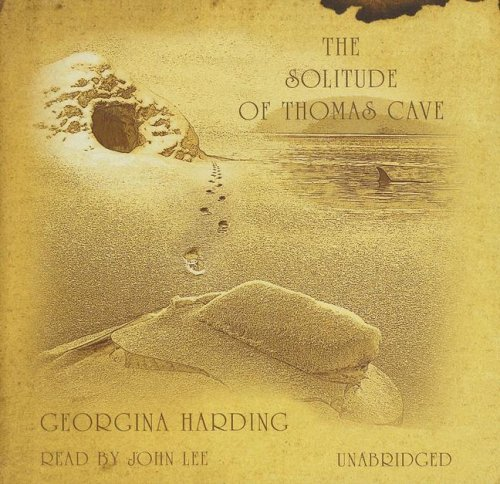 The Solitude of Thomas Cave: Georgina Harding