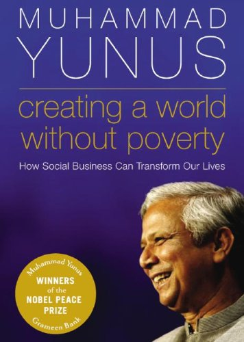 9781433208348: Creating a World without Poverty: How Social Business Can Transform Our Lives