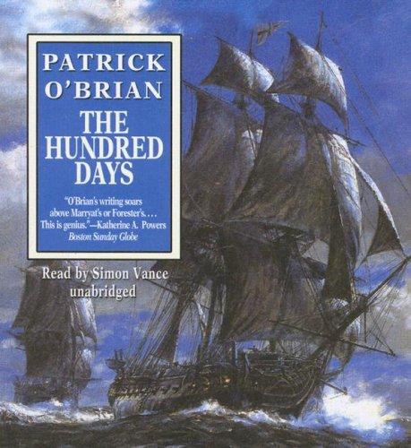 9781433209123: The Hundred Days: Aubrey-Maturin Series Book 19 (Aubrey-Maturin (Audio))