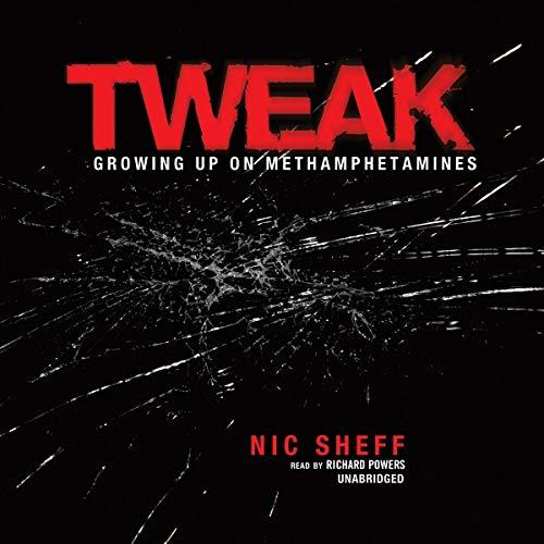 Tweak: Growing Up on Methamphetamines: Nic Sheff