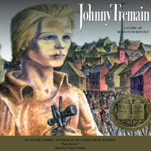 Johnny Tremain: Esther Forbes