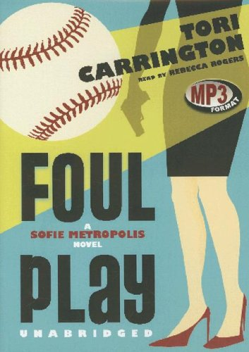Foul Play: A Sofie Metropolis Novel (Sofie Metropolis Novels): Tori Carrington