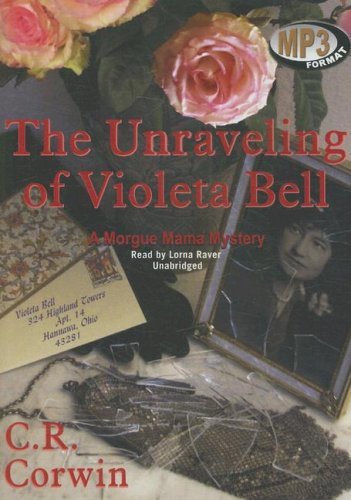 9781433211621: The Unraveling of Violeta Bell (Morgue Mama Mysteries, #3)