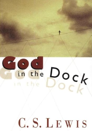 9781433212888: God in the Dock: Essays on Theology and Ethics
