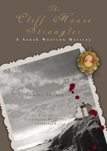9781433213038: The Cliff House Strangler:A Sarah Woolson Mystery (Sarah Woolson Mysteries)