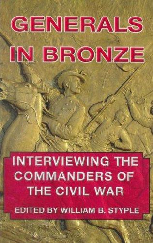 9781433213250: Generals in Bronze: Interviewing the Commanders of the Civil War