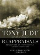 9781433213762: Reappraisals: Reflections on the Forgotten Twentieth Century