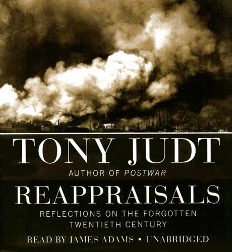 9781433213786: Reappraisals: Reflections on the Forgotten Twentieth Century