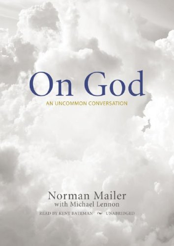 On God: An Uncommon Conversation (1433214199) by Mailer; Norman; Lennon; Michael