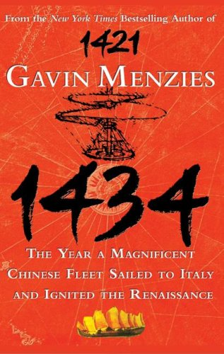 9781433214615: 1434: The Year a Magnificent Chinese Fleet Sailed to Italy and Ignited the Renaissance