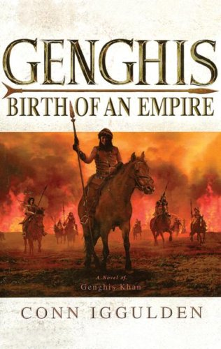 9781433215339: Genghis : Birth of an Empire (The Conqueror Series)