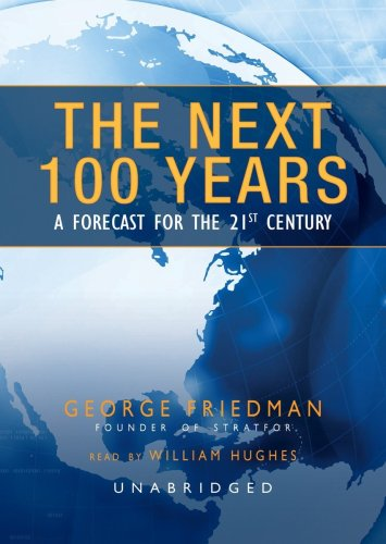 9781433215469: The Next 100 Years: A Forecast for the 21st Century