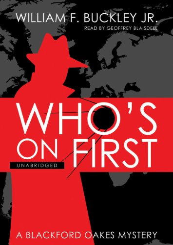 9781433216053: Who's on First: A Blackford Oakes Mystery (Library)