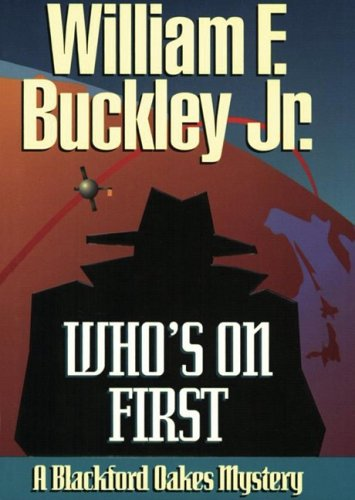 9781433216091: Who's on First: A Blackford Oakes Mystery (Library) (Blackford Oakes Mysteries)