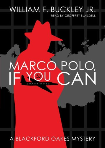 9781433216138: Marco Polo, If You Can (A Blackford Oakes Mystery)(Library Edition) (Blackford Oakes Mysteries)