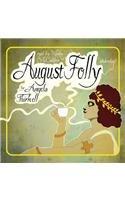 9781433216404: August Folly