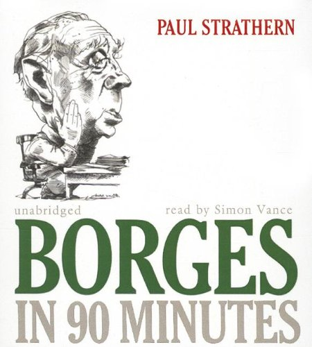 9781433218163: Borges in 90 Minutes (Great Writers in 90 Minutes)